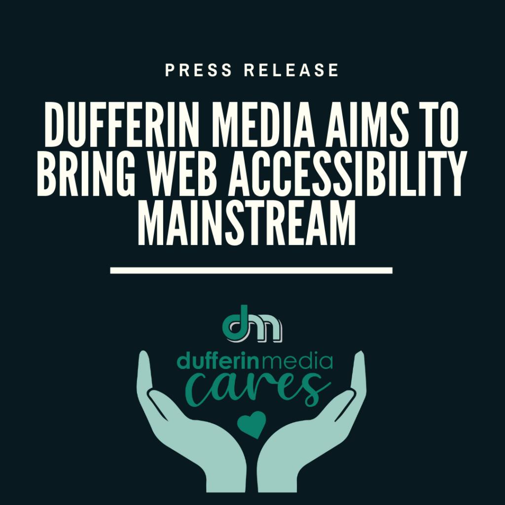 dufferin-media-press-release-accessibility